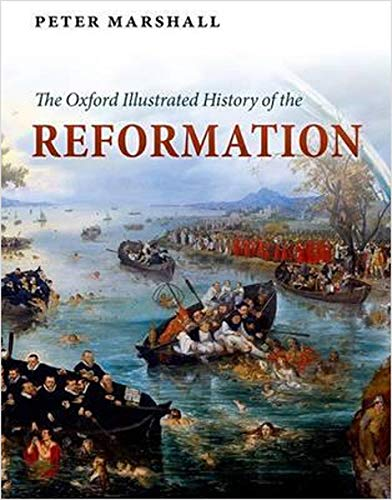 9780199595488: The Oxford Illustrated History of the Reformation