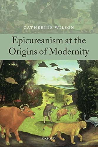 9780199595556: Epicureanism at the Origins of Modernity