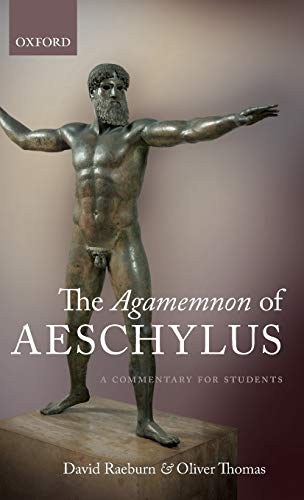 9780199595600: The Agamemnon of Aeschylus: A Commentary for Students