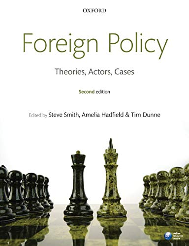 9780199596232: Foreign Policy: Theories, Actors, Cases