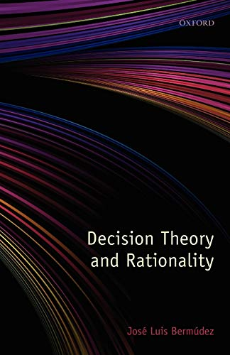 9780199596249: Decision Theory and Rationality