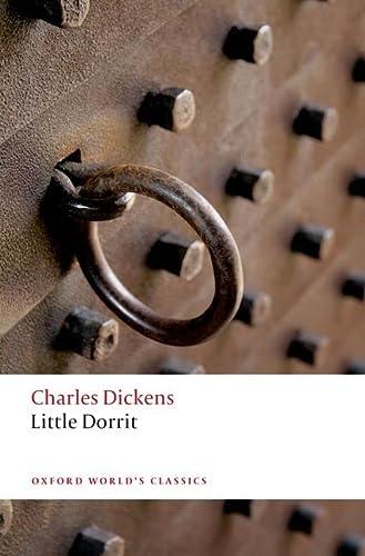 9780199596485: Little Dorrit (Oxford World's Classics)