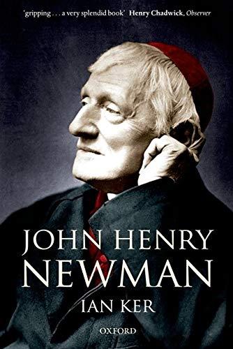 9780199596591: John Henry Newman: A Biography