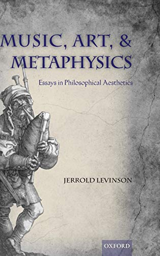 9780199596638: Music, Art, and Metaphysics