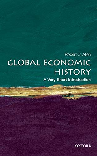 9780199596652: Global Economic History: A Very Short Introduction (Very Short Introductions)