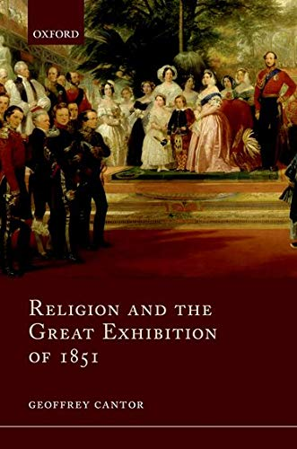 Religion and the Great Exhibition of 1851.: CANTOR, G.,