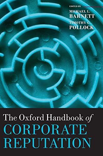 9780199596706: The Oxford Handbook of Corporate Reputation (Oxford Handbooks)