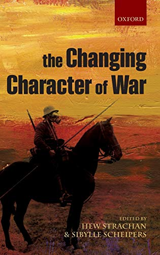 9780199596737: The Changing Character of War