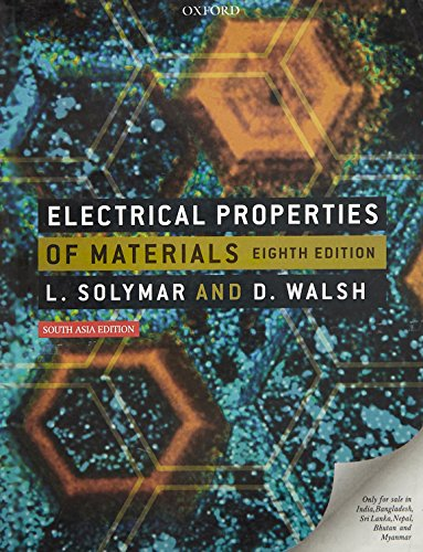 9780199596935: Electrical Properties Of Materials 8Th Ed.