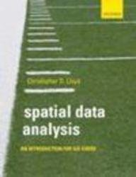 9780199596942: Spatial Data Analysis: An Introduction For Gis Users