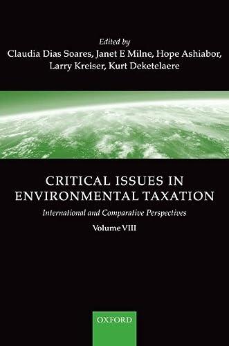 9780199597307: Critical Issues in Environmental Taxation: volume VIII: 8