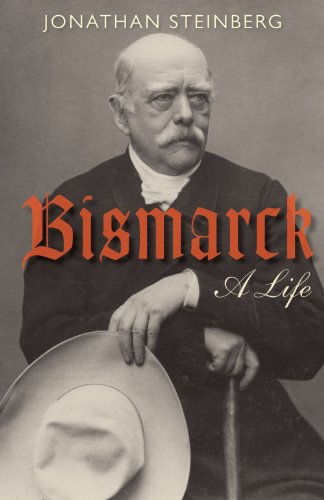 9780199599011: Bismarck: A Life