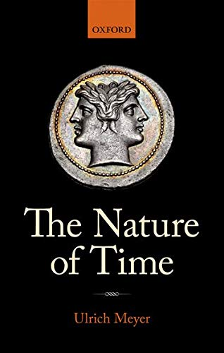 9780199599332: The Nature of Time