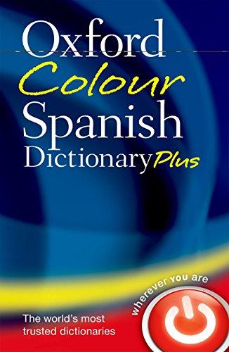 9780199599561: Oxford Colour Spanish Dictionary Plus