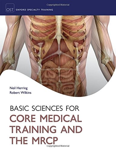 9780199599677: Basic Science for Core Medical Training and the MRCP (Oxford Specialty Training: Basic Science)