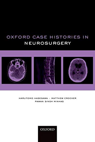 9780199599837: Oxford Case Histories in Neurosurgery