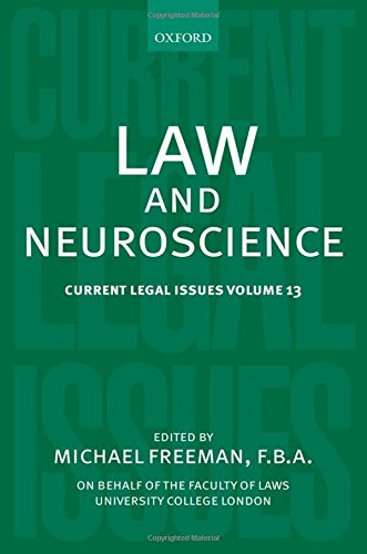 9780199599844: Law and Neuroscience: Current Legal Issues Volume 13