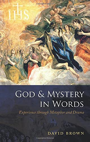9780199599974: God and Mystery in Words: Experience through Metaphor and Drama