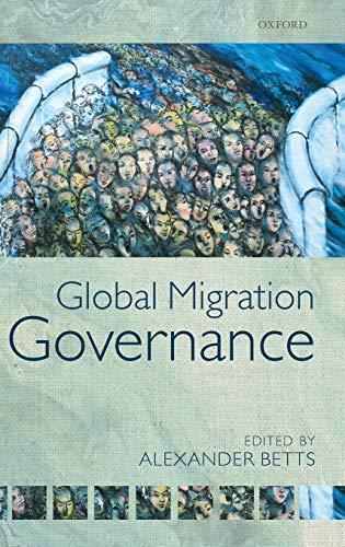 9780199600458: Global Migration Governance