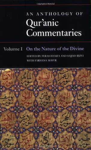 9780199600595: An Anthology of Qur'anic Commentaries: Volume 1: On the Nature of the Divine (Qur'anic Studies Series)