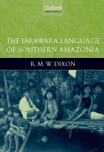 9780199600694: The Jarawara Language of Southern Amazonia (Oxford Linguistics)