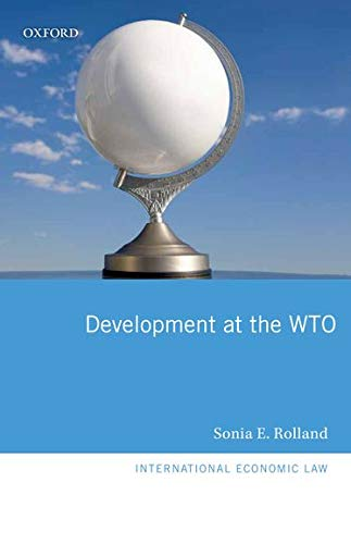 9780199600885: Development at the WTO (International Economic Law)