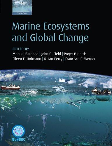 Marine Ecosystems and Global Change: Barange, Manuel; Field,