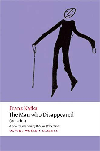 9780199601127: The Man who Disappeared (America) (Oxford World's Classics)