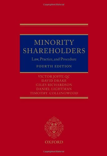 Minority Shareholders: Law, Practice and Procedure: Joffe QC, Victor,