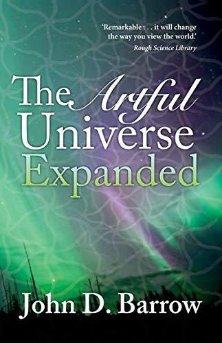 The Artful Universe Expanded: John Barrow