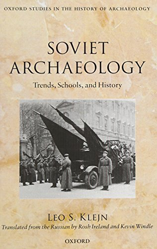 9780199601356: Soviet Archaeology: Trends, Schools, and History