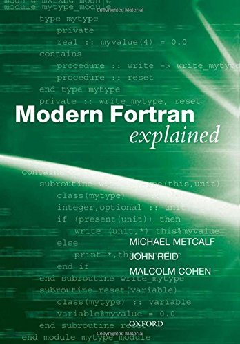 9780199601417: Modern Fortran Explained (Numerical Mathematics and Scientific Computation)
