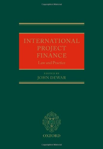 9780199601448: International Project Finance: Law and Practice
