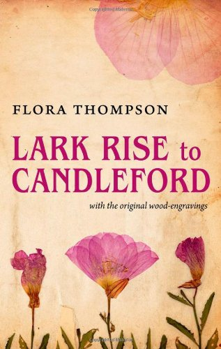 9780199601608: Lark Rise to Candleford
