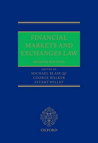 9780199601653: Financial Markets and Exchanges Law
