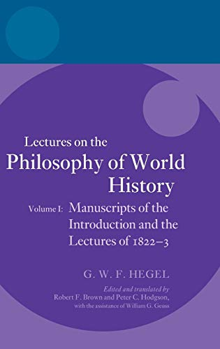 9780199601707: Hegel: Lectures on the Philosophy of World History, Volume I: Manuscripts of the Introduction and the Lectures of 1822-1823