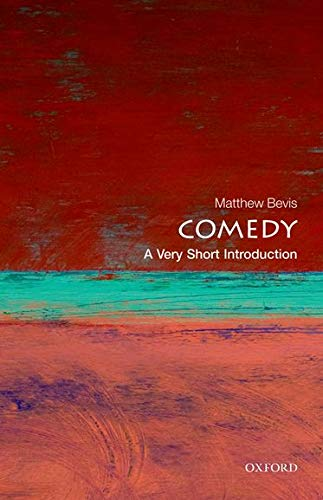9780199601714: Comedy: A Very Short Introduction (Very Short Introductions)