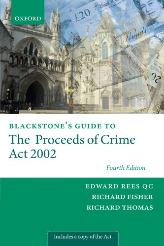 9780199601738: Blackstone's Guide to the Proceeds of Crime Act 2002