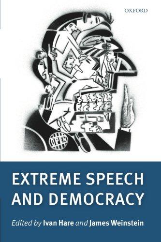 9780199601790: Extreme Speech and Democracy