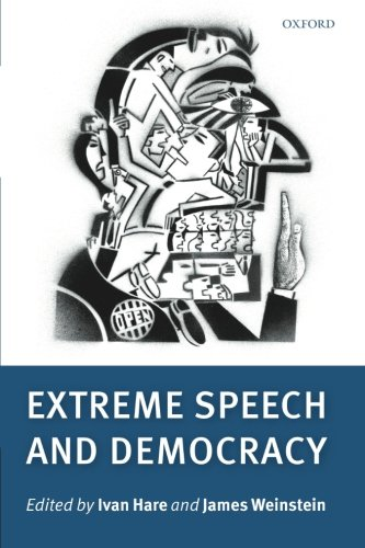 9780199601790: Extreme Speech and Democracy
