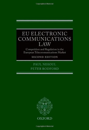 9780199601868: EU Electronic Communications Law: Competition & Regulation in the European Telecommunications Market