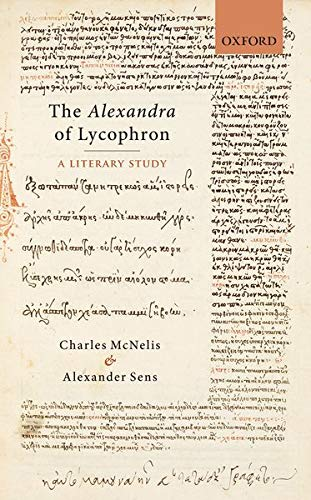 9780199601899: The Alexandra of Lycophron: A Literary Study