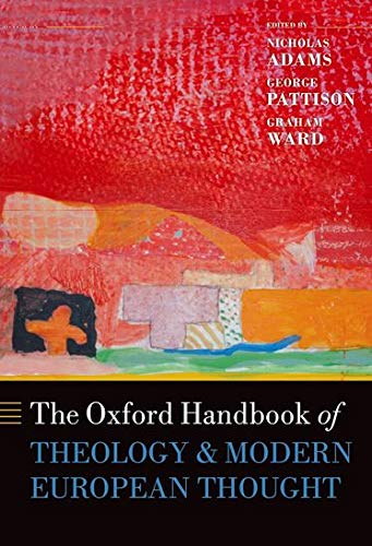 9780199601998: The Oxford Handbook of Theology and Modern European Thought
