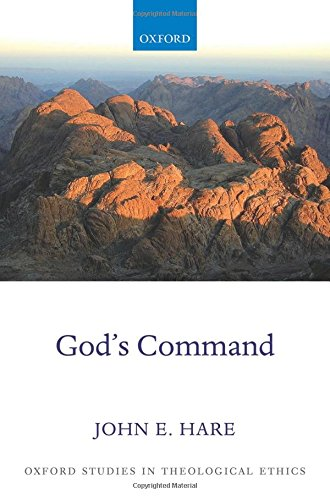 9780199602018: God's Command (Oxford Studies in Theological Ethics)