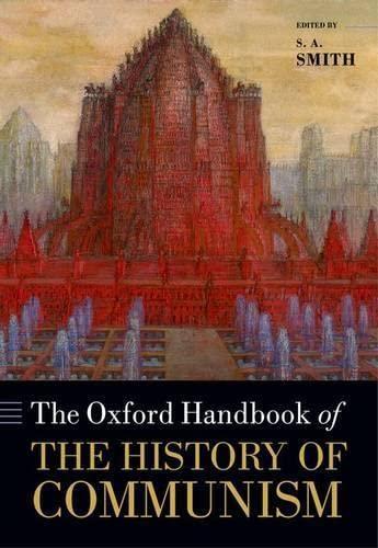 9780199602056: The Oxford Handbook of the History of Communism (Oxford Handbooks)