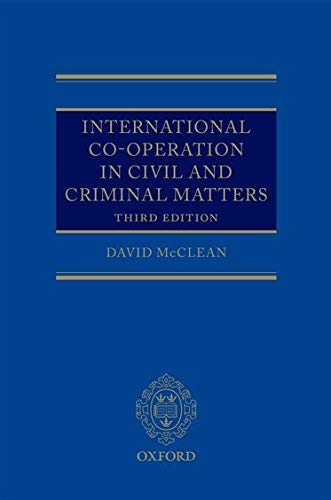 9780199602063: International Co-operation in Civil and Criminal Matters