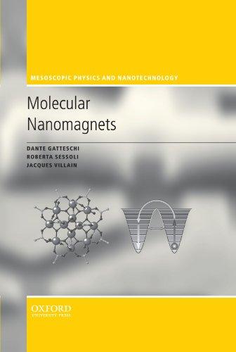 9780199602261: Molecular Nanomagnets