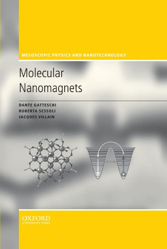 9780199602261: Molecular Nanomagnets (Mesoscopic Physics and Nanotechnology)