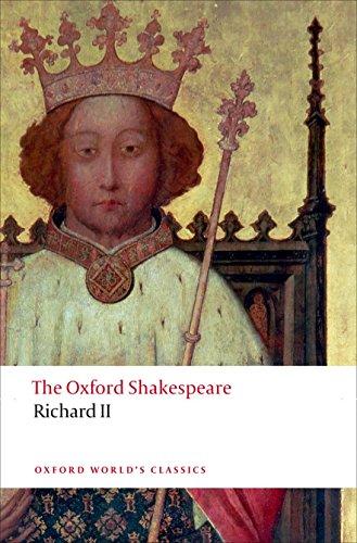 9780199602285: Oxford World's Classics. The Oxford Shakespeare. Richard II (World Classics)