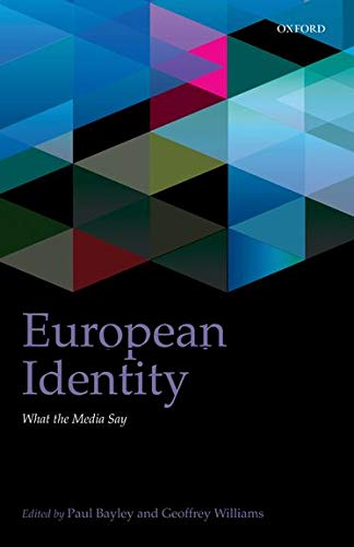 9780199602308: European Identity: What the Media Say (IntUne)